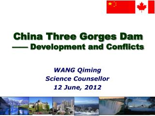 China Three Gorges Dam —— Development and Conflicts