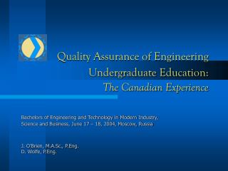 Quality Assurance of Engineering Undergraduate Education: The Canadian Experience