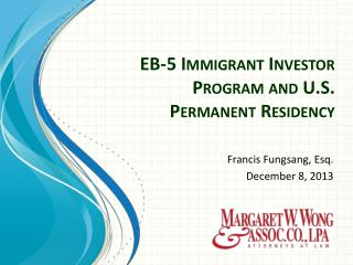 EB-5 Immigrant Investor Program and U.S. Permanent Residency