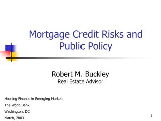 Mortgage Credit Risks and Public Policy
