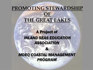 PROMOTING STEWARDSHIP OF THE GREAT LAKES