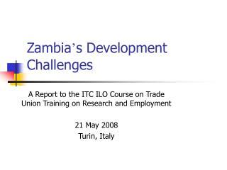 Zambia ' s Development Challenges