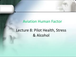 Aviation Human Factor