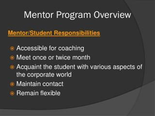 Mentor Program  O verview
