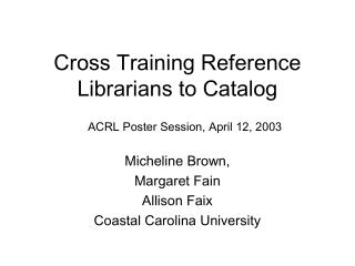 Cross Training Reference Librarians to Catalog