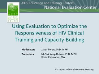 Using Evaluation to Optimize the Responsiveness of HIV Clinical Training and Capacity-Building
