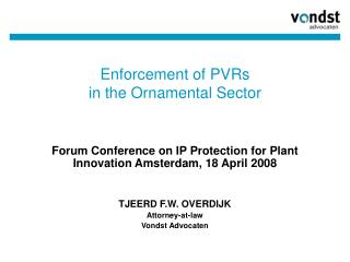 Enforcement of PVRs  in the Ornamental Sector