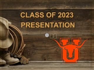 Class of 2023 Presentation