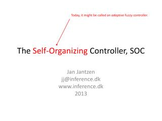 The  Self-Organizing  Controller, SOC