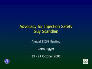 Advocacy for Injection Safety Guy Scandlen