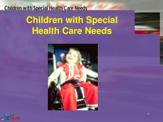 Children with Special Health Care Needs