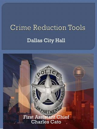 Crime Reduction Tools