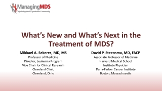 What's New and What's Next in the Treatment of MDS?
