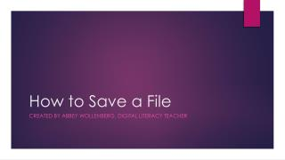 How to Save a File
