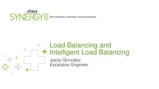 Load Balancing and Intelligent Load Balancing