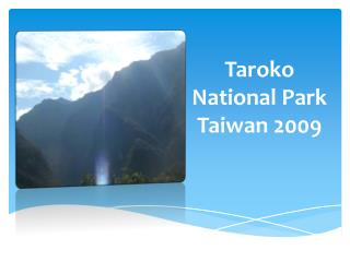 Taroko National Park     Taiwan 2009