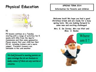 SPRING  TERM  2014 Information for Parents and children