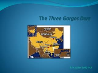 The  T hree  G orges Dam