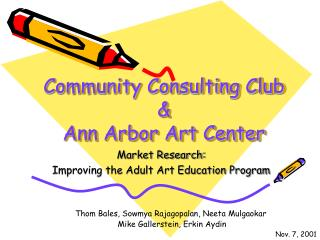 Community Consulting Club & Ann Arbor Art Center