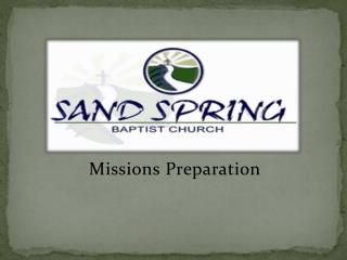 Missions  Preparation