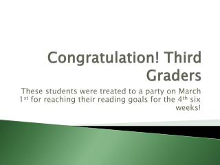 Congratulation! Third Graders
