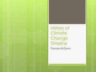 History of Climate Change Timeline