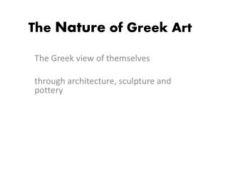 The  Nature  of Greek Art