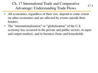 Ch. 17 International Trade and Comparative Advantage: Understanding Trade Flows
