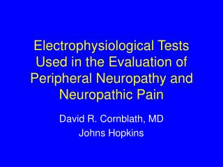 Electrophysiological Tests Used in the Evaluation of Peripheral Neuropathy and Neuropathic Pain