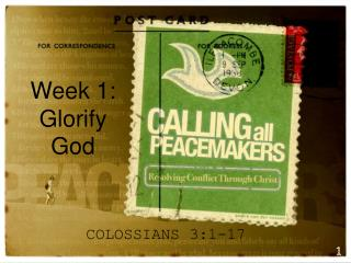Week  1:   Glorify God