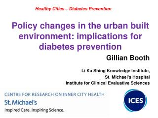 Policy changes in the urban  built environment: implications for diabetes prevention