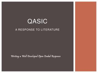 QASIC A Response to Literature