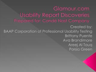 Glamour Usability Report Discoveries Prepared for: Condé Nast Company