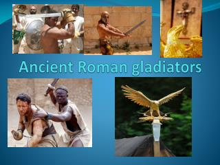 Ancient Roman gladiators