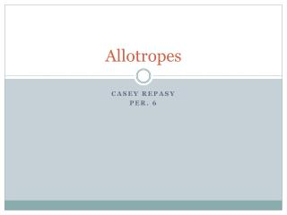 Allotropes
