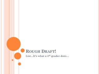 Rough Draft!