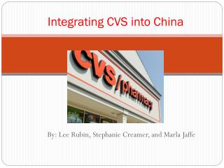 Integrating CVS into China