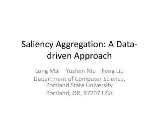 Saliency Aggregation: A Data-driven Approach
