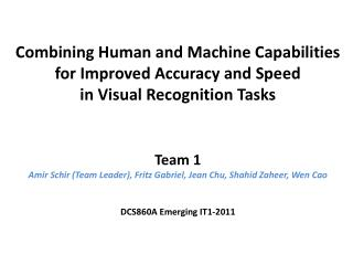 Combining Human and Machine Capabilities for Improved Accuracy and Speed