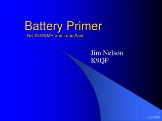 Battery Primer - NiCAD/NiMH and Lead Acid