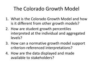 The Colorado Growth Model