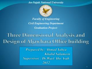 Three Dimensional Analysis and Design of Aljawhara Office building