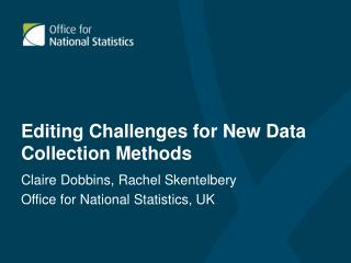 Editing Challenges for New Data Collection Methods