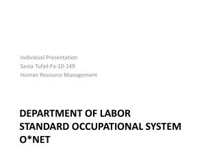 DEPARTMENT OF LABOR Standard OCCUPATIONAL System O*Net