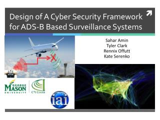 Design of A Cyber Security Framework for ADS-B Based Surveillance Systems