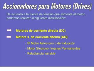 Accionadores para Motores (Drives)