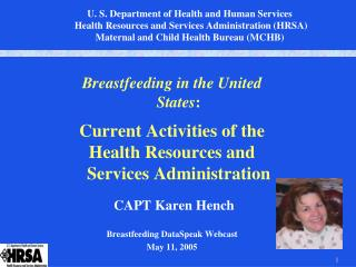 Breastfeeding in the United States : Current Activities of the