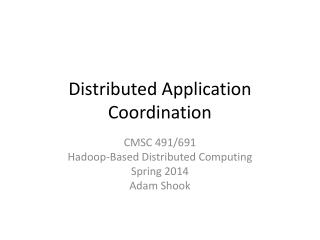 Distributed Application Coordination