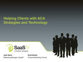 Helping Clients with ACA Strategies and Technology