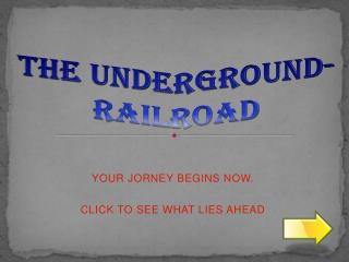 THE UNDERGROUND-RAILROAD